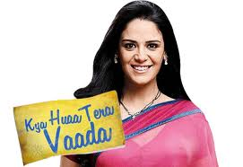 Watch Live Kya Hua Tera Vaada episode