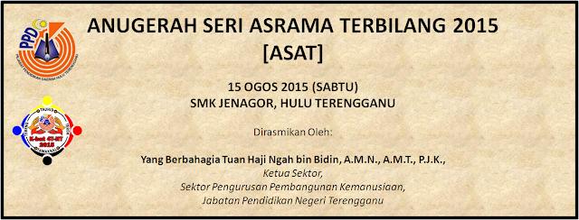 Pertandingan Anugerah Seri Asrama Terbilang (ASAT) 2015 Peringkat Daerah Hulu Terengganu