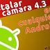 Cómo instalar la camara 4.3 Jelly Bean en cualquier smartphone o tablet Android