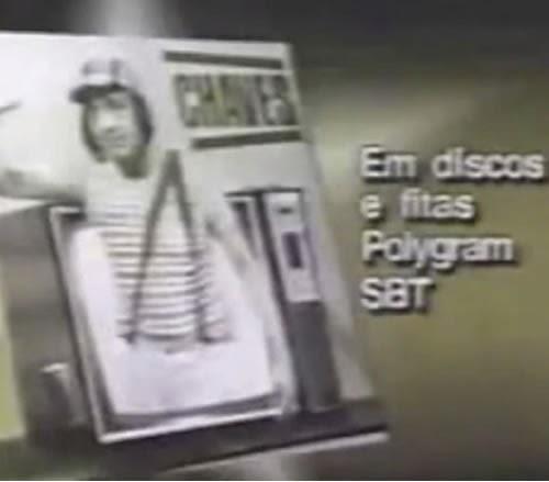 Propaganda do Disco do Chaves, apresentado em 1989. Canções de sucesso do seriado.