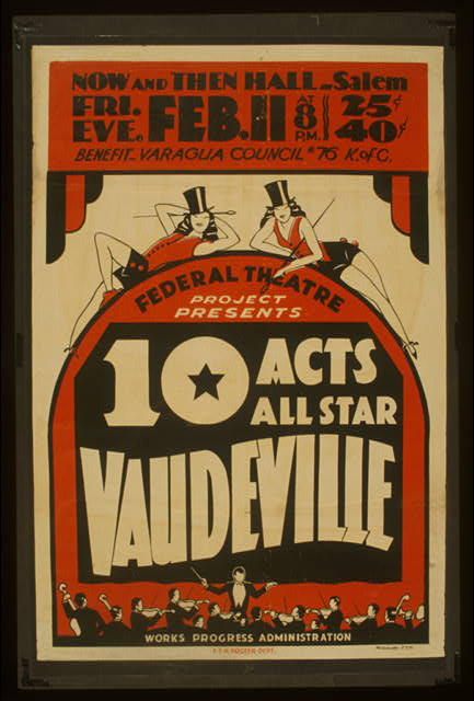 theater, movies, vintage, vintage posters, retro prints, classic posters, free download, graphic design, 10 Acts All Star Vaudeville, Federal Theater Project - Vintage Theater Poster