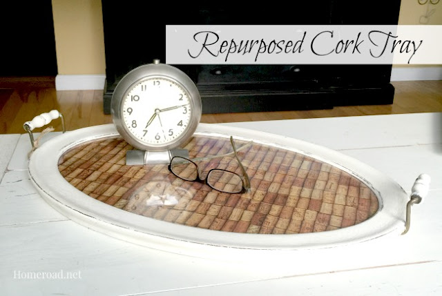 Repurposed Cork Tray www.homeroad.net