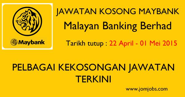 Jawatan Kosong Maybank Terkini Mei 2015