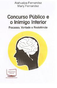 CONCURSO PÚBLICO E O INIMIGO INTERIOR