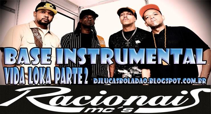 Dj Lucas Boladao Base Instrumental Racionais Mcs Vida Loka Parte