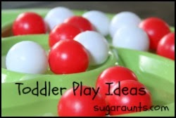 Toddler Play Ideas