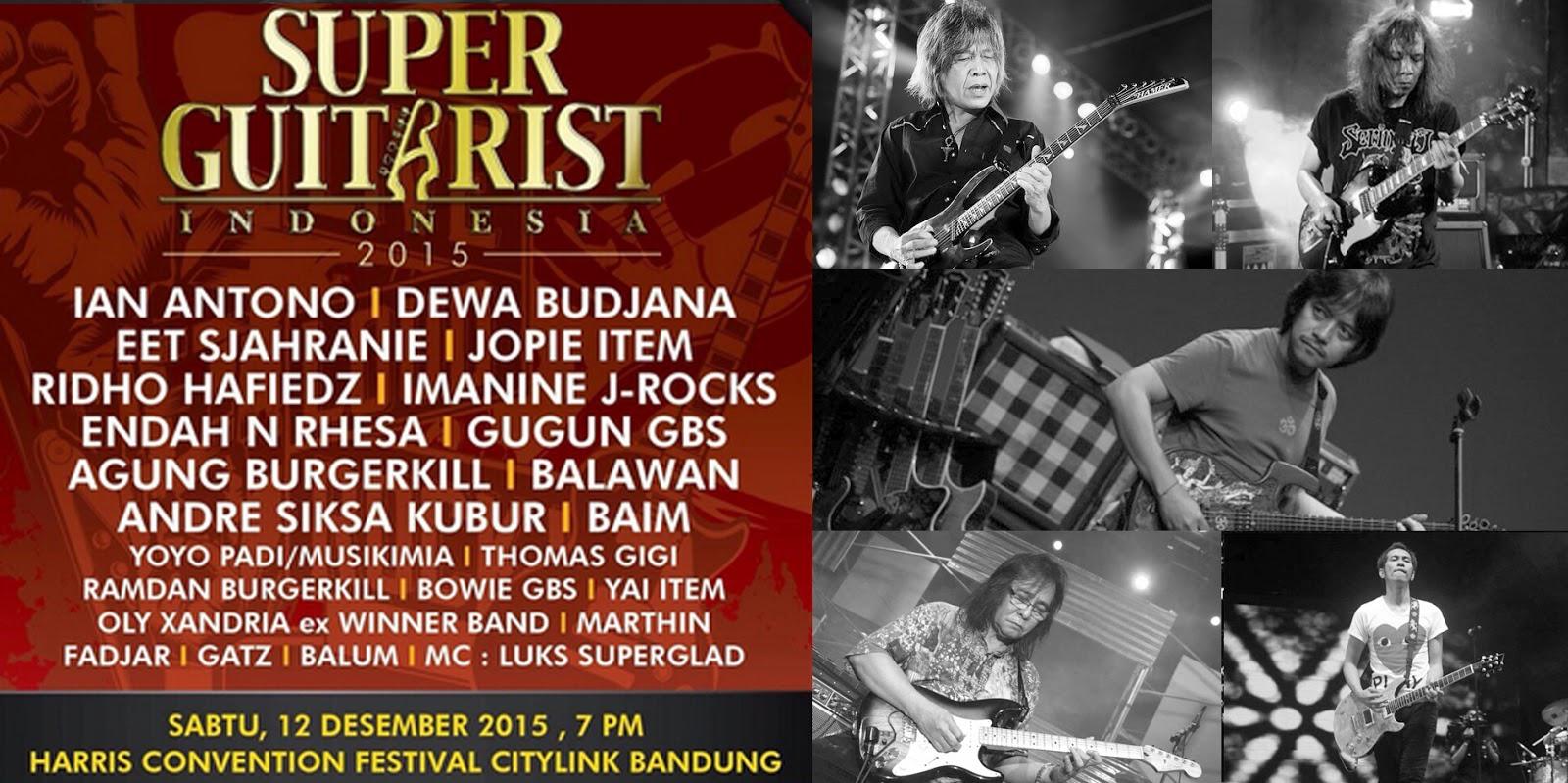 Super Guitarist Indonesia 2015 di Hotel Harris Festival Citylink, 12 Desember 2015