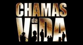 CHAMAS DA VIDA