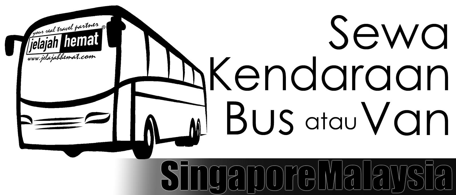 Sewa Bus dan Van di Malaysia Singapura