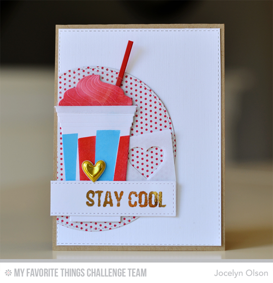 Stay Cool Card by Jocelyn Olson featuring the Laina Lamb Design Stay Cool stamp set and Cool Cup Die-namics #mftstamps