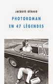 PHOTOROMAN EN 47 LÉGENDES