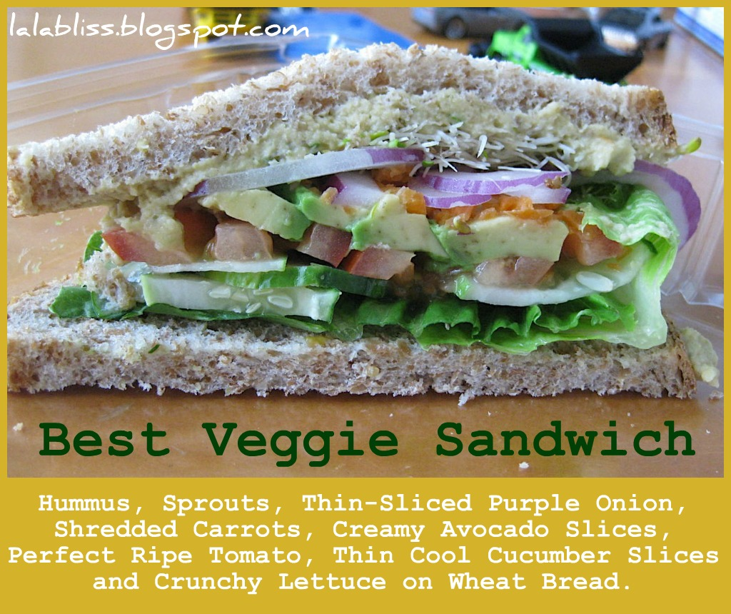 La La Bliss: Best Veggie Sandwich [EVER!]