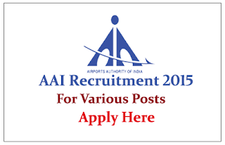 Airport Authority of India Recruitment 2015 for the various posts