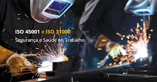 ISO 45001 e ISO 31000 na Segurança e Saúde
