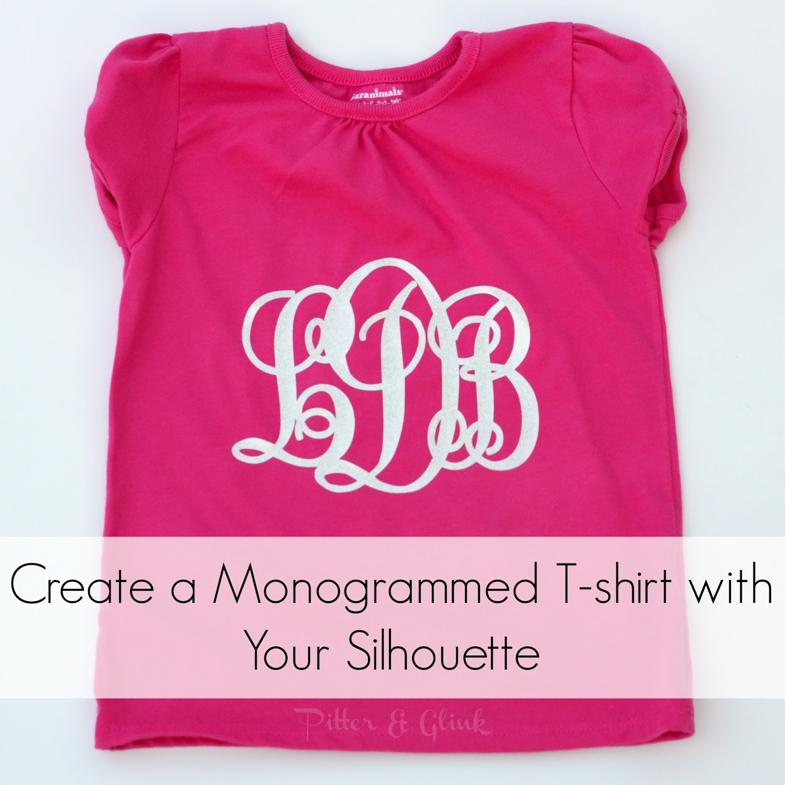 Monogram a T-shirt with Your Silhouette pitterandglink.com
