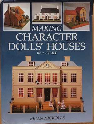 Making Character Doll's Houses in 1/12 scale,Brian NICKOLLS,Livre Miniature