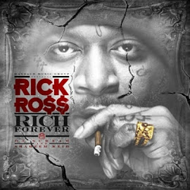 Mixtape of Month Jan 2012- Rick Ross Rich Forever