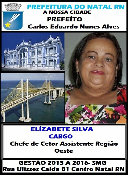 ELIZABETE SILVA  ASSISTENTE PREFEITURA  NATAL RN.