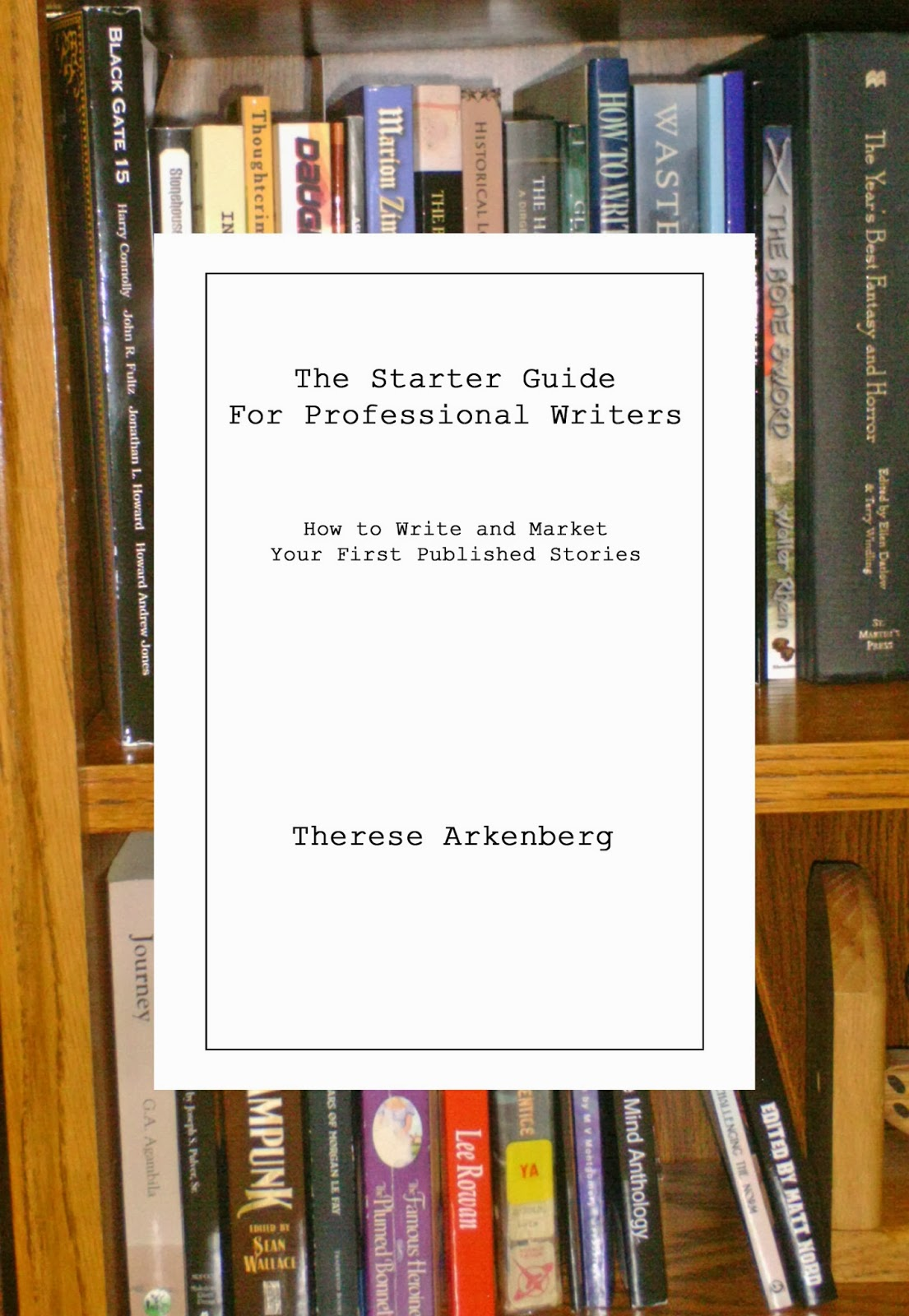 The Starter Guide for Professional Writers is Complete! Completely Complete!