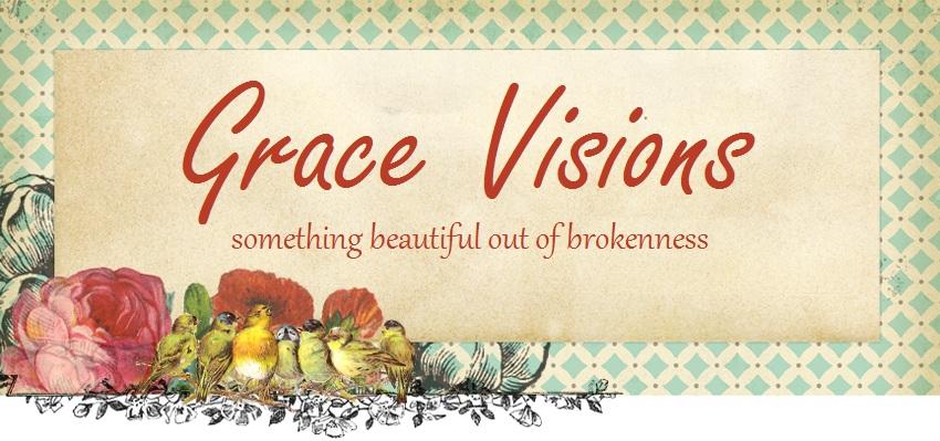 ~Grace Visions~
