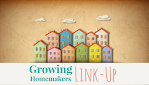 Growing Homemakers (Tuesday)