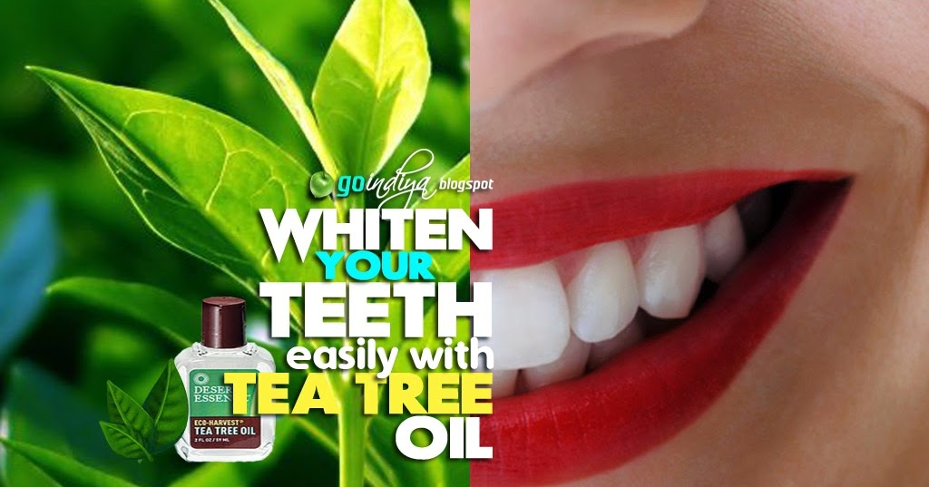 Brush teeth with tea tree oil