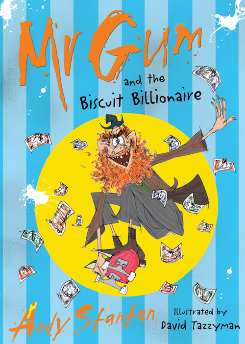 Mr gum and the biscuit billlionaire by andy stanton reviewed by
