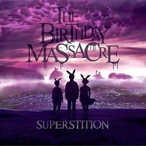 Superstition – The Birthday Massacre