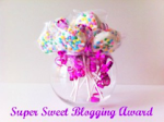 SUPER SWEET BLOGGIN AWARD