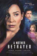 Watch A Mother Betrayed Online Free Putlocker