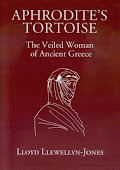 Save Aphrodite's Tortoise: The Veiled Woman of Ancient Greece best buy