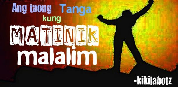 kwentong nakaka tagalog inspirational quotes ni kikilabotz