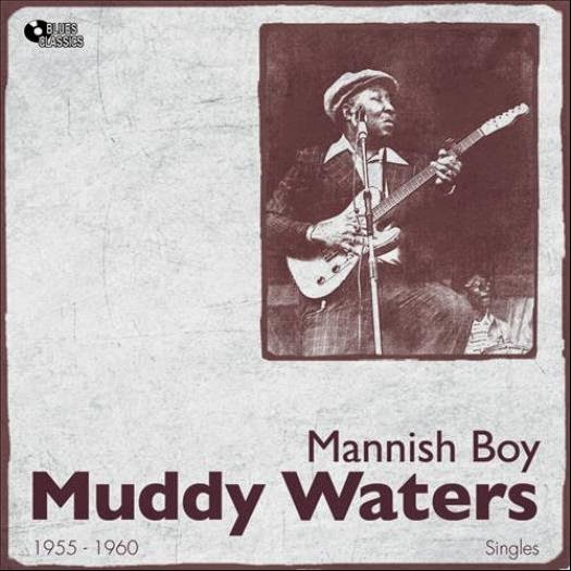 Muddy Waters. Manish Boy