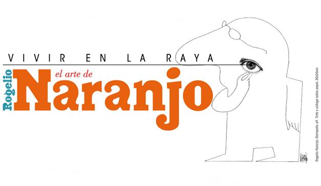Rogelio Naranjo: líneas de México