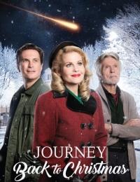 Journey Back to Christmas   Bmovies