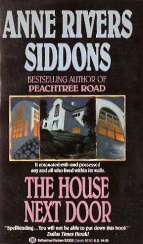Too Much Horror Fiction: The House Next Door By Anne Rivers Siddons (1978):  The Dinner Party Horror