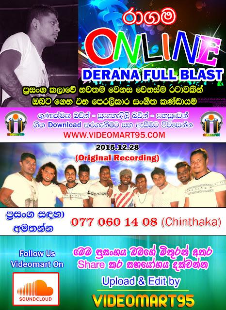 RAGAMA ONLINE LIVE AT DERANA  FULL BLAST  2015