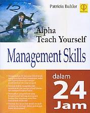toko buku rahma: buku ALPHA TEACH YOURSELF MANAGEMENT SKILLS DALAM 24 JAM, pengarang patricia buhler, penerbit prenada