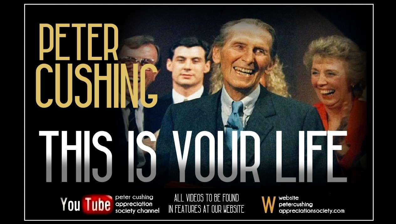 THIS IS YOUR LIFE : PETER CUSHING