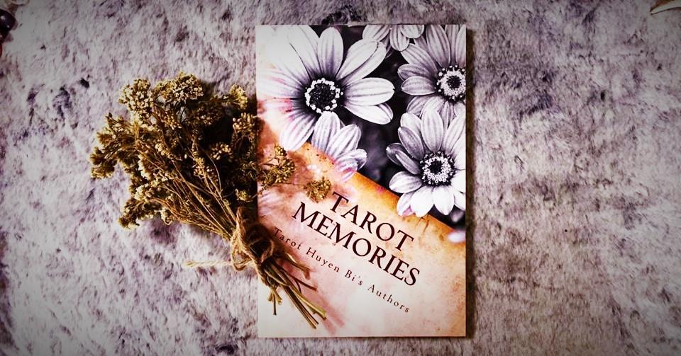 Kỷ Niệm Tarot 2015 (Tarot Memories 2015)