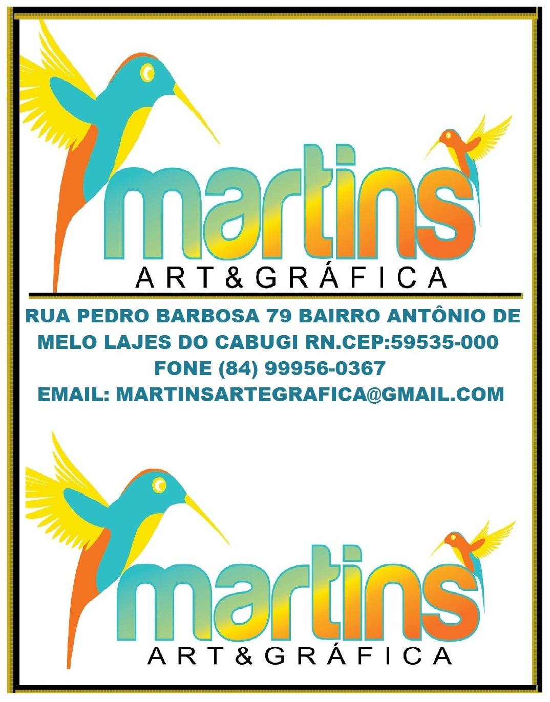 MARTINS ART E GRÁFICA LAJES DO CABUGI RN