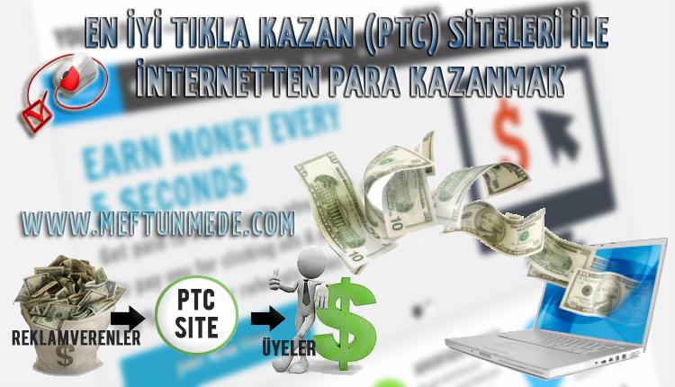 İnternetten para kazanmak, Ekgelir, En iyi Tıkla Kazan (PTC) Siteleri