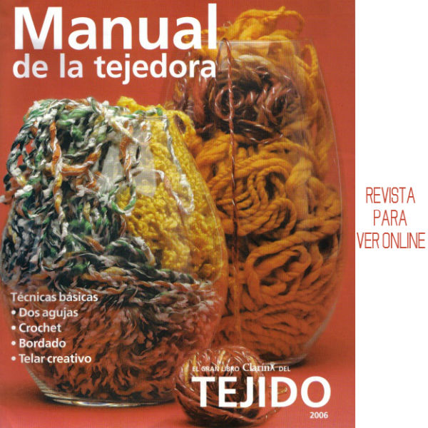 Revista Manual de la tejedora de Clarin 2006
