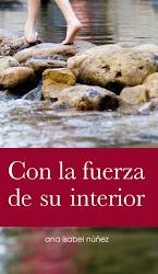 Libro recomendado: CON LA FUERZA DE SU INTERIOR