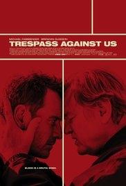 Giũ Bỏ Quá Khứ - Trespass Against Us (2017)