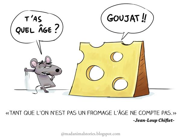 tant que l'on n'est pas un fromage l'âge ne compte pas