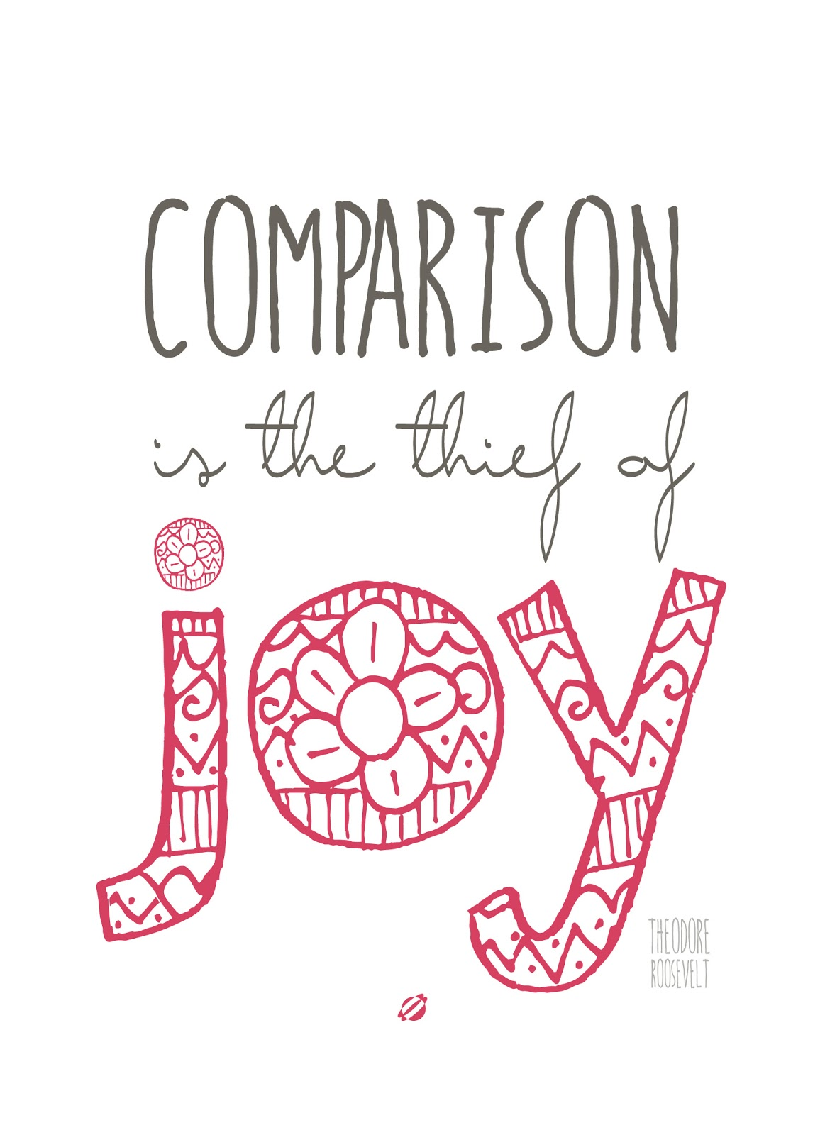 LostBumblebee ©2014 Comparison is the thief of Joy - Free Printable - Personal Use Only