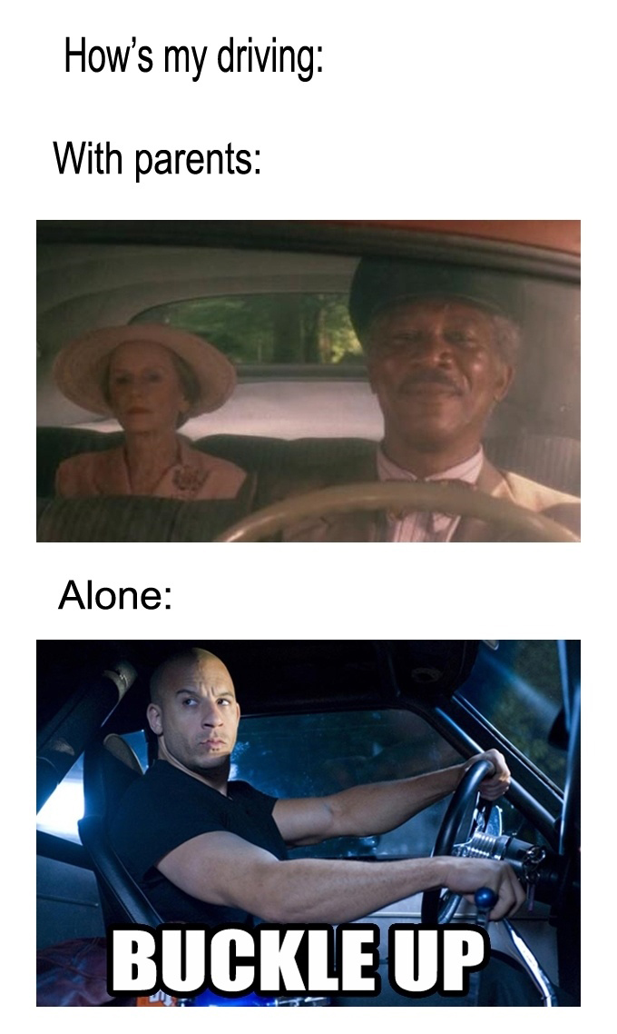 How Is My Driving - With Parents vs. Alone