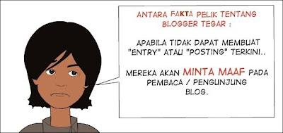 Blogger Tegar - Kegagalan Mengemaskini Blog Membuatkan Mereka Akan Meminta Maaf!