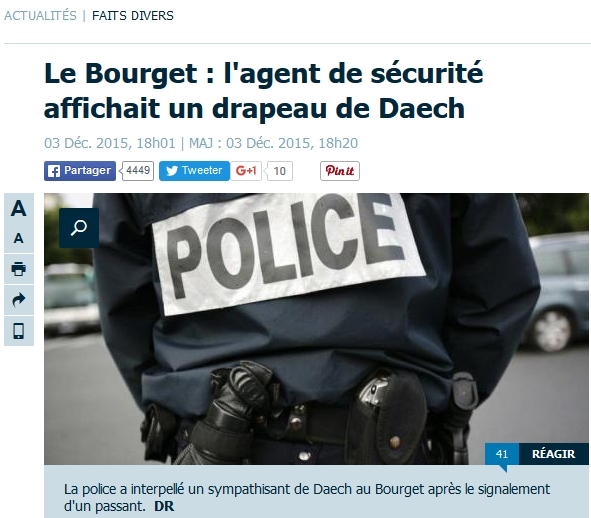 http://www.leparisien.fr/faits-divers/le-bourget-l-agent-de-securite-affichait-un-drapeau-de-daech-03-12-2015-5336799.php
